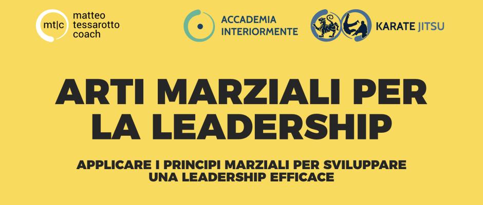 Arti Marziali per la Leadership - I corsi di Matteo Tessarotto Coach