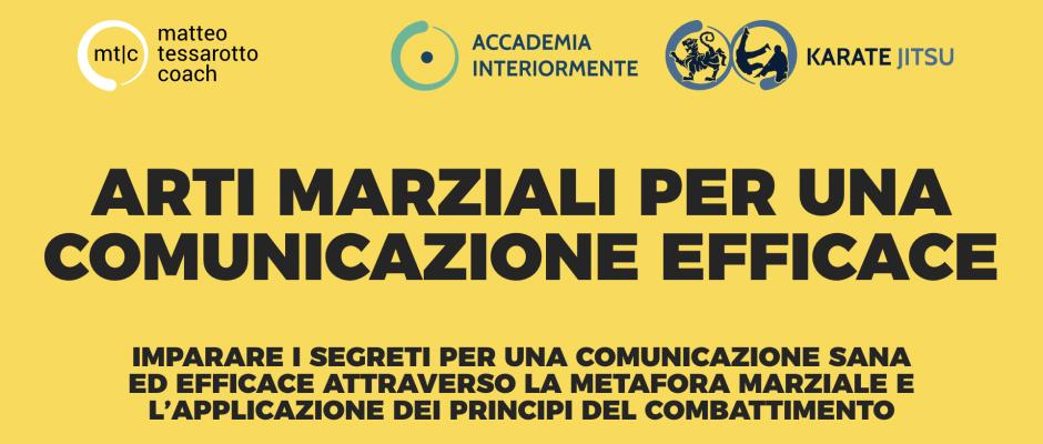 Arti Marziali per una comunicazione efficace - I corsi di Matteo Tessarotto Coach