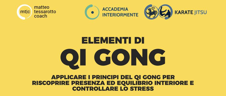 Elementi di Qi Gong - I corsi di Matteo Tessarotto Coach