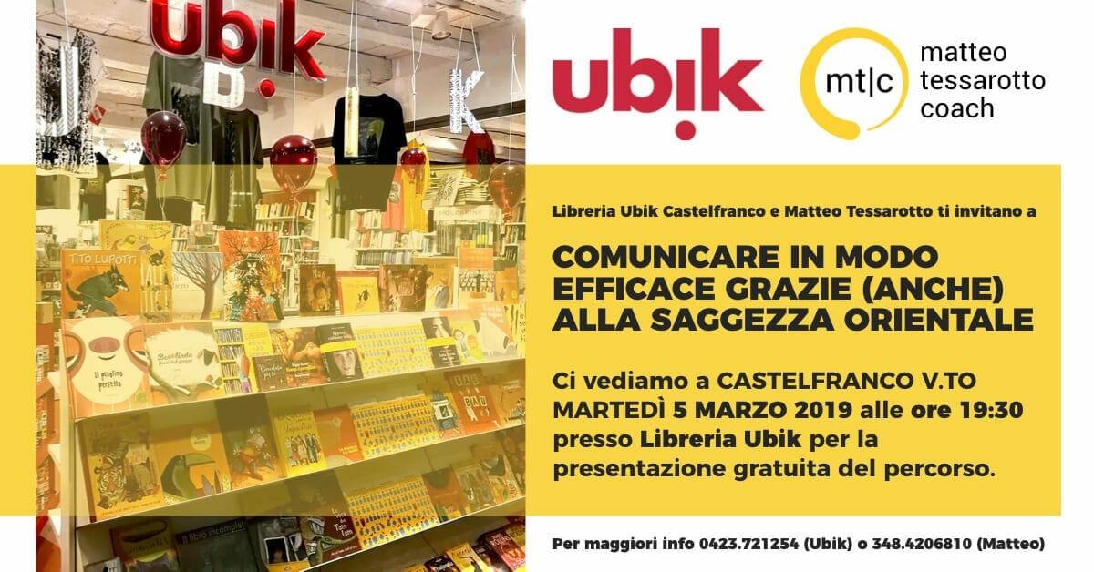 Comunicare in Modo Efficace grazie anche alla Saggezza Orientale in collaborazione con Libreria Ubik Castelfranco Veneto