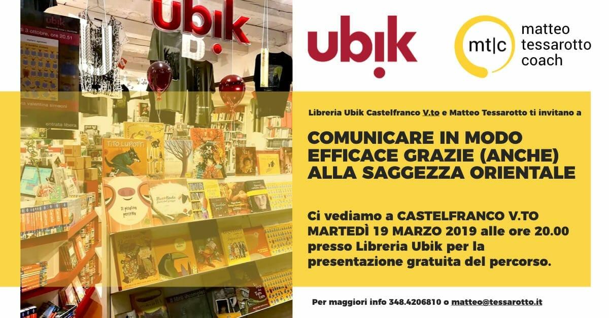 Comunicare in Modo Efficace grazie anche alla Saggezza Orientale in collaborazione con Libreria Ubik Castelfranco V.to